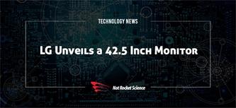 Geeks Rejoice- LG Has a 42.5 Inch Monitor